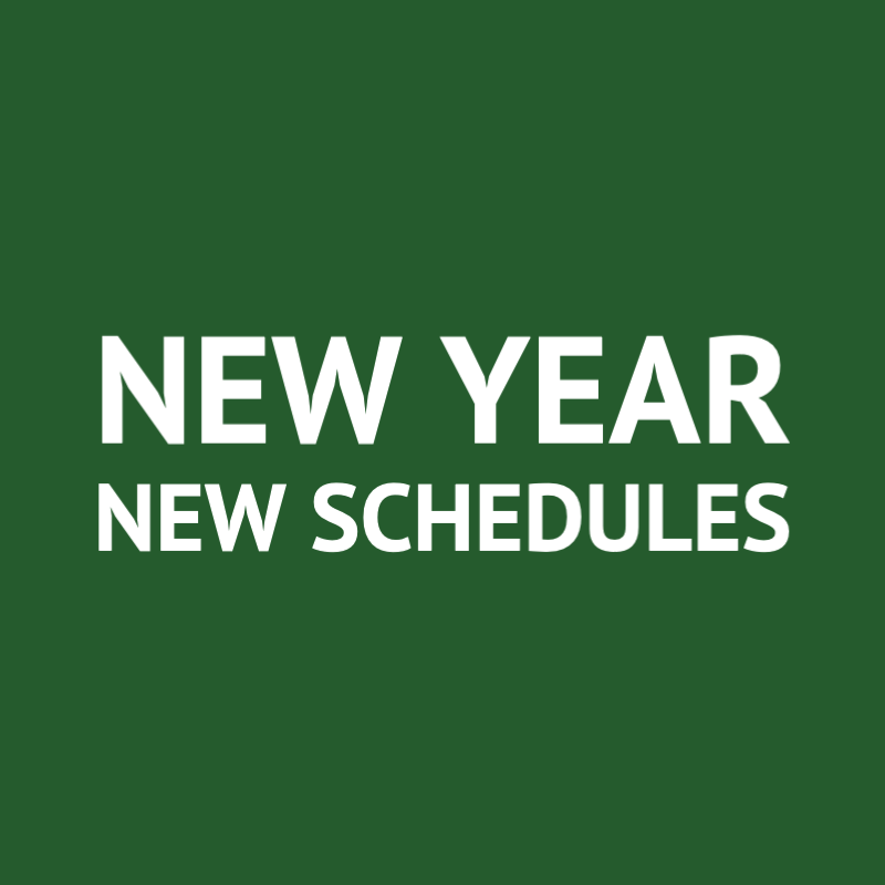 New Year New Schedules