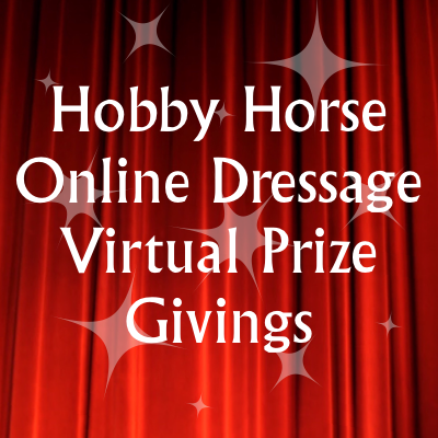Hobby Horse Online Dressage Virtual Prize Givings
